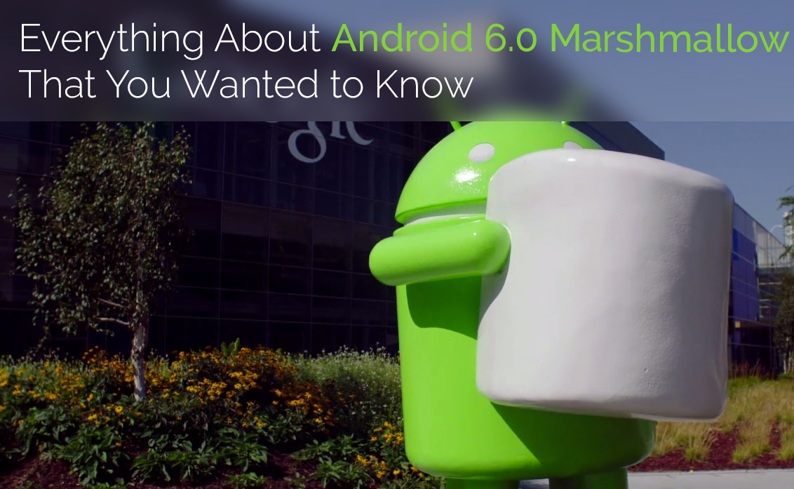 Android 6.0 Mashmallow