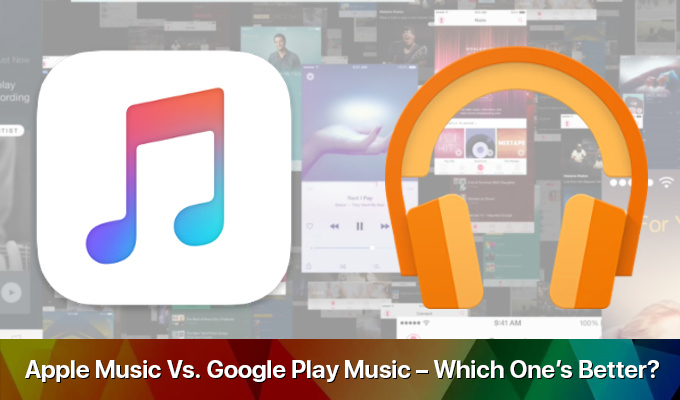 Apple Music Vs. Google Play Music