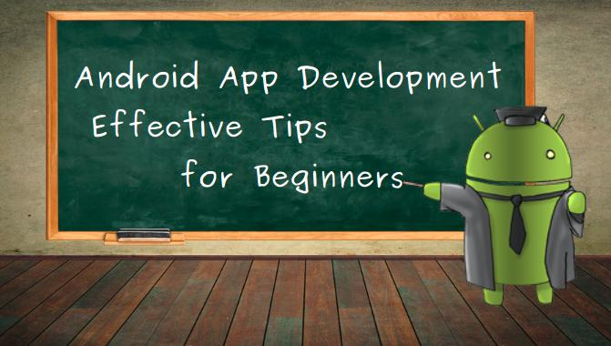 android app development tips