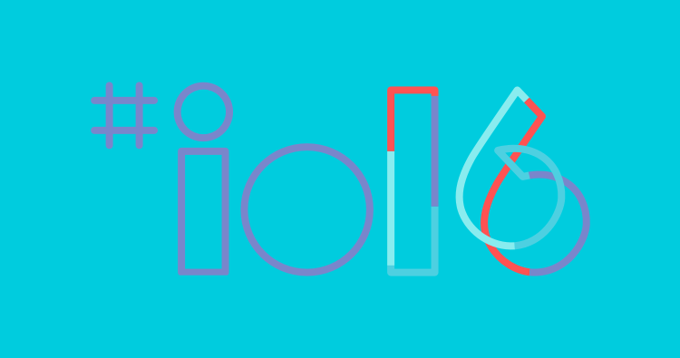 Google I/O 2016 Highlights