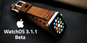 Apple Releases Fourth watchOS 3.1.1 Beta For Developers