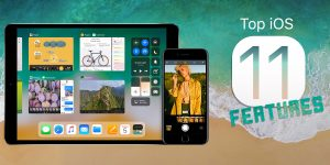 Top iOS 11 Features Apple Announced at WWDC 2017(Infographic)