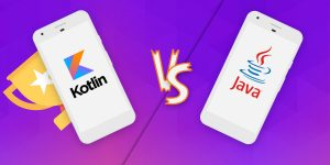 Which One Should You Opt for Android App Development? Kotlin or Java