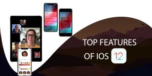 The Most Important iOS 12 Features to Watch Out For