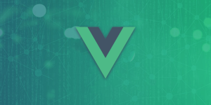 Reason Why Most Developers are Preferring Vue.js for Developing Web Applications