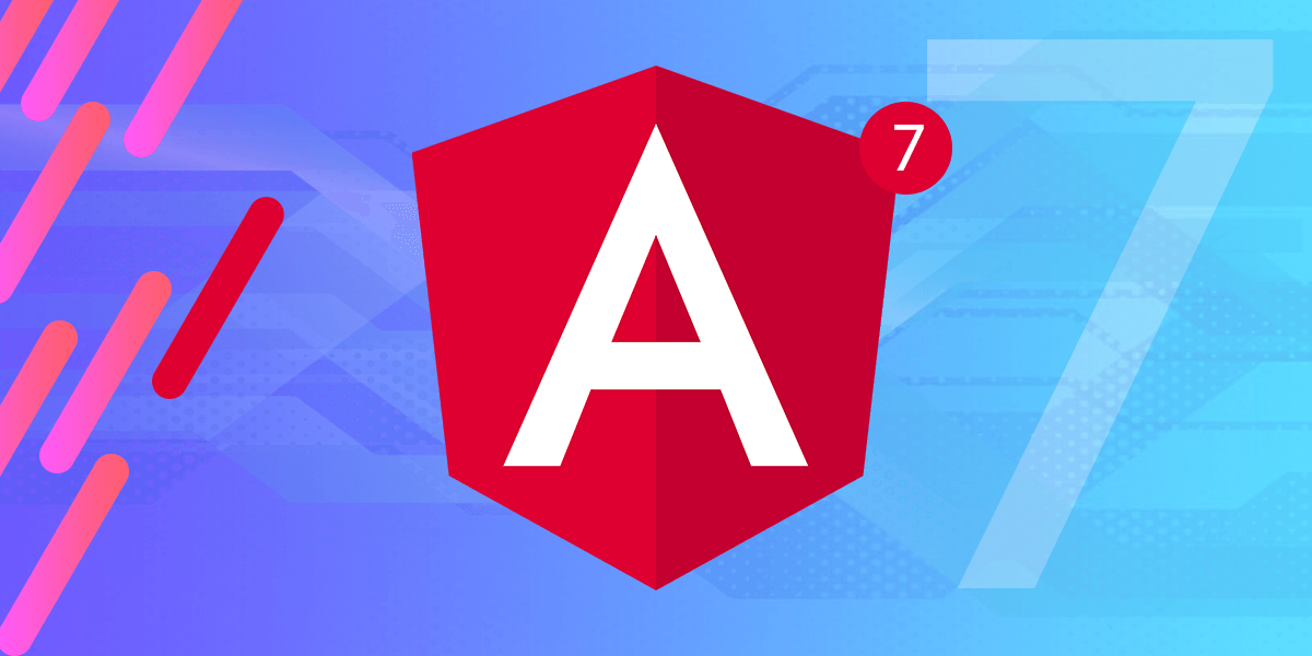 All that You Want to Know About Angular 7
