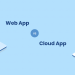 web app vs cloud app