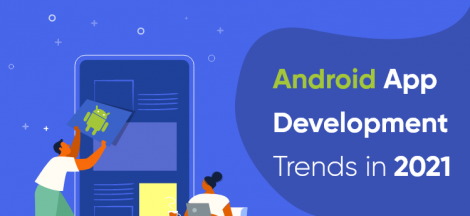 Android App Development Trends